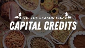 tis the season for capital credits