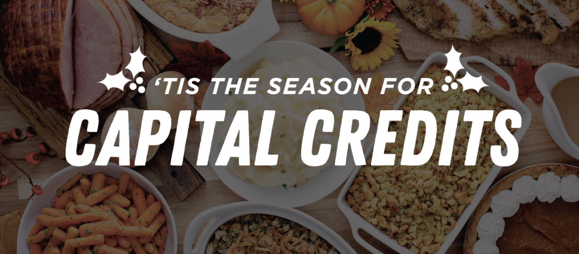 tis the season for capital credits
